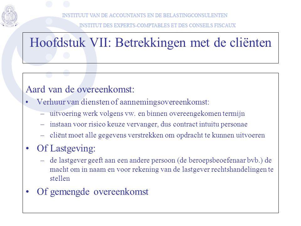 Aard van de overeenkomst: •Verhuur van diensten of aannemingsovereenkomst: –uitvoering werk volgens vw. en binnen overeengekomen termijn –instaan voor
