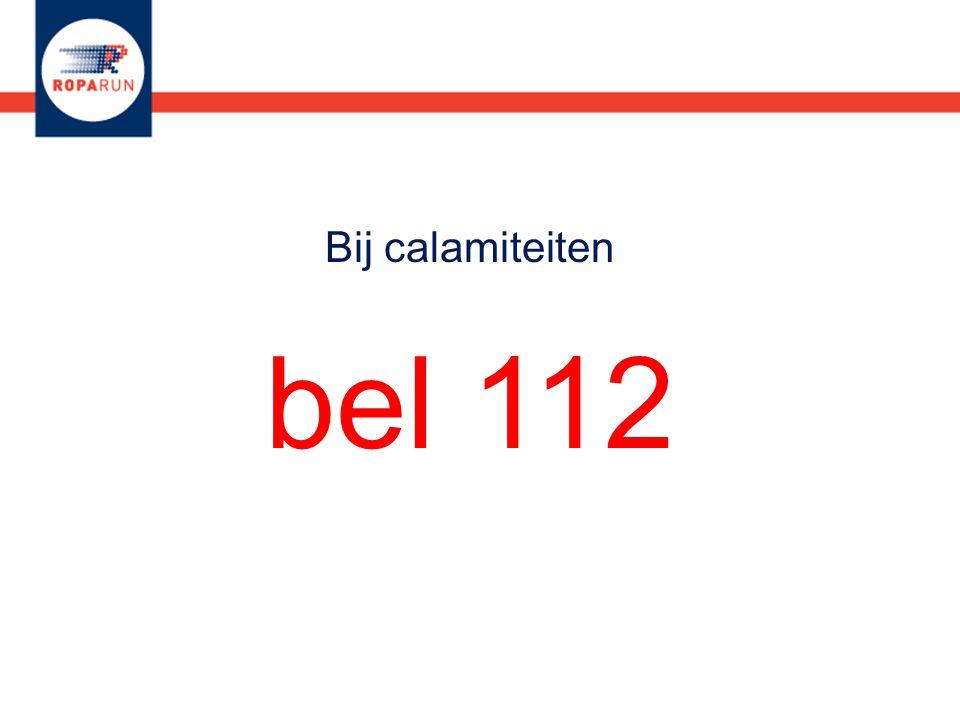 Bij calamiteiten bel 112