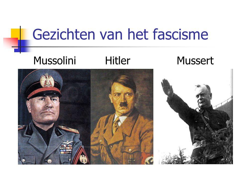 Gezichten van het fascisme MussoliniHitlerMussert