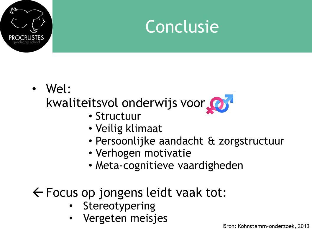 Conclusie • Wel: kwaliteitsvol onderwijs voor • Structuur • Veilig klimaat • Persoonlijke aandacht & zorgstructuur • Verhogen motivatie • Meta-cogniti