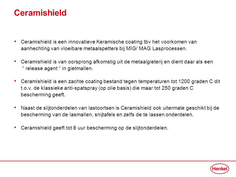 Ceramishield • Ceramishield is een innovatieve Keramische coating tbv het voorkomen van aanhechting van vloeibare metaalspetters bij MIG/ MAG Lasproce