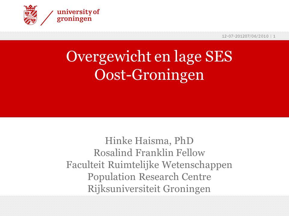 12-07-201207/06/2010 | 2 Oost-Groningen ›Ongunstige parameters • Lage SES •15% vs.