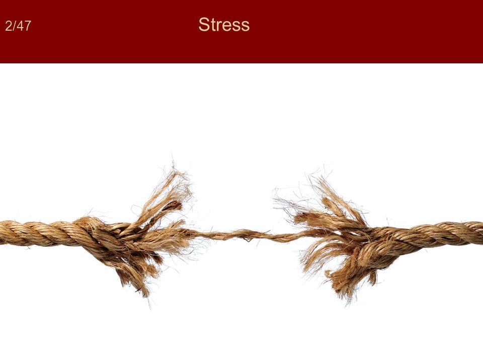 13/47 Bij mensen treden stressreacties ook op bij situaties die niet levensbedreigend zijn maar waar wel als angstig of spannend ervaren worden.