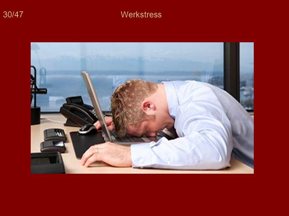 30/47 Werkstress