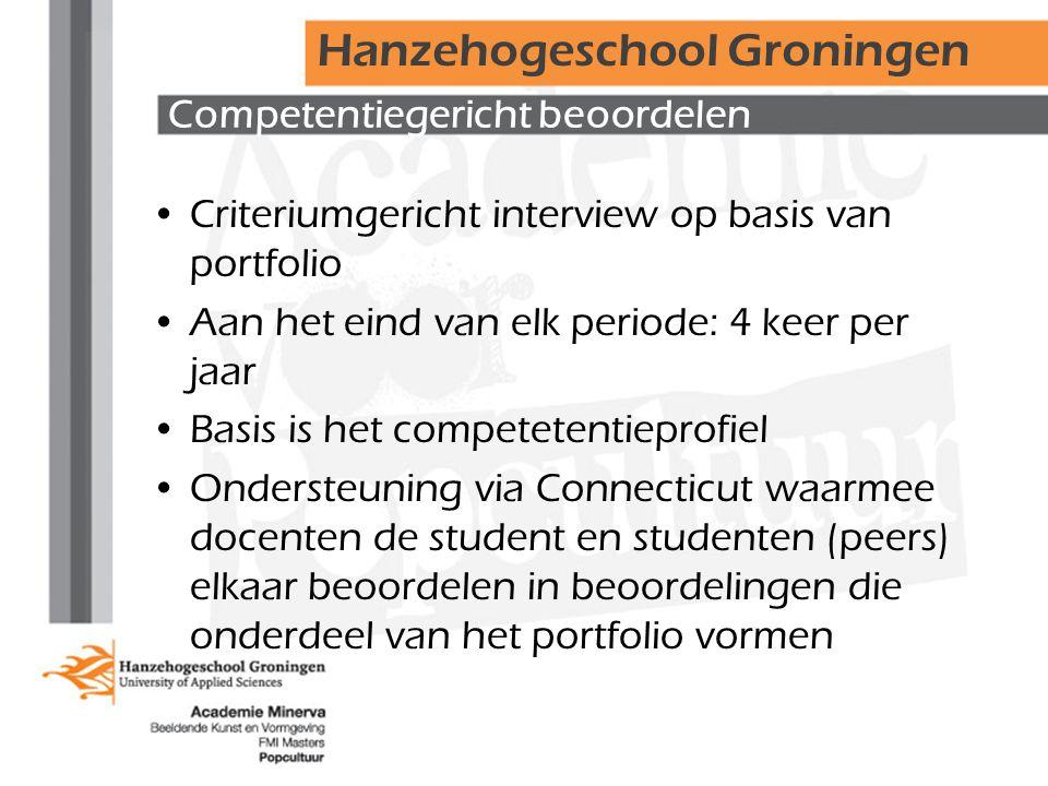 Competentiegericht beoordelen •Criteriumgericht interview op basis van portfolio •Aan het eind van elk periode: 4 keer per jaar •Basis is het competet
