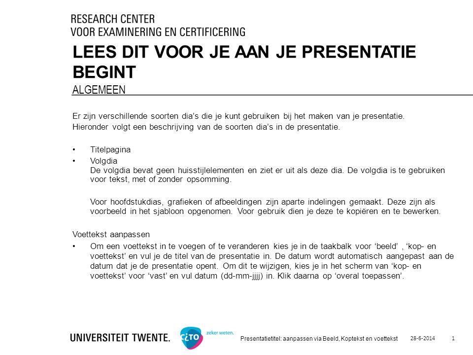 28-6-2014 Presentatietitel: aanpassen via Beeld, Koptekst en voettekst 12 DIA MET AFBEELDING