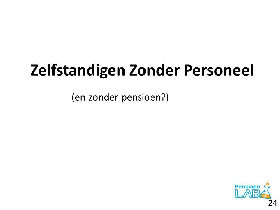 Zelfstandigen Zonder Personeel (en zonder pensioen?) 24