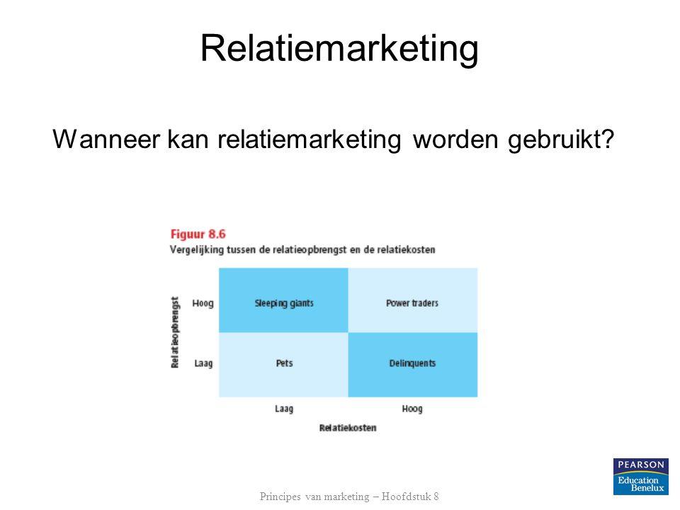 Relatiemarketing Wanneer kan relatiemarketing worden gebruikt.