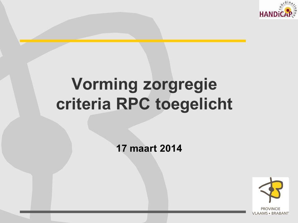 Vorming zorgregie criteria RPC toegelicht 17 maart 2014