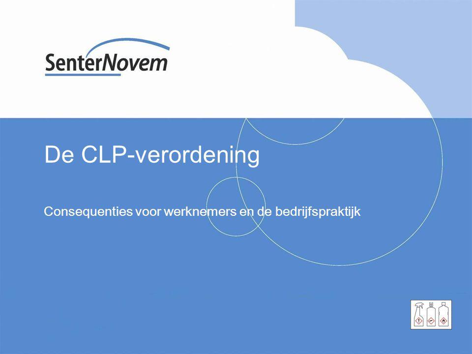 De CLP-verordening Consequenties voor werknemers en de bedrijfspraktijk