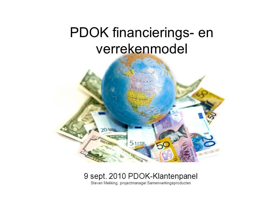 PDOK financierings- en verrekenmodel 9 sept. 2010 PDOK-Klantenpanel Steven Mekking, projectmanager Samenwerkingsproducten