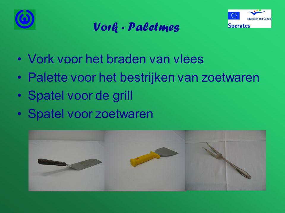 Vork - Paletmes •Vork voor het braden van vlees •Palette voor het bestrijken van zoetwaren •Spatel voor de grill •Spatel voor zoetwaren