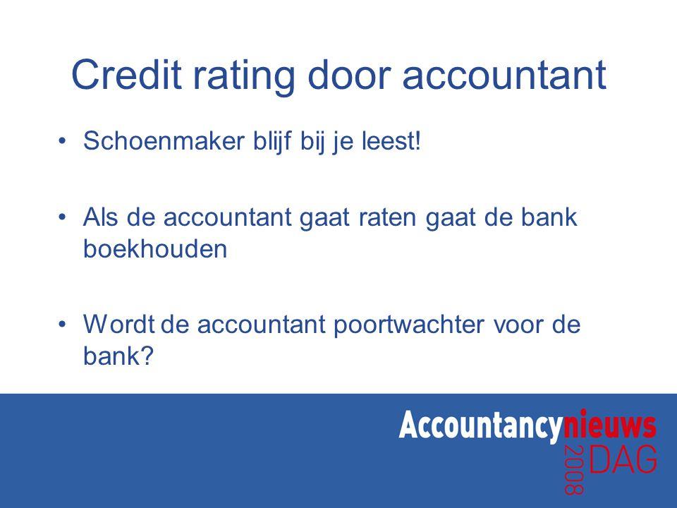 Credit rating door accountant •Schoenmaker blijf bij je leest.