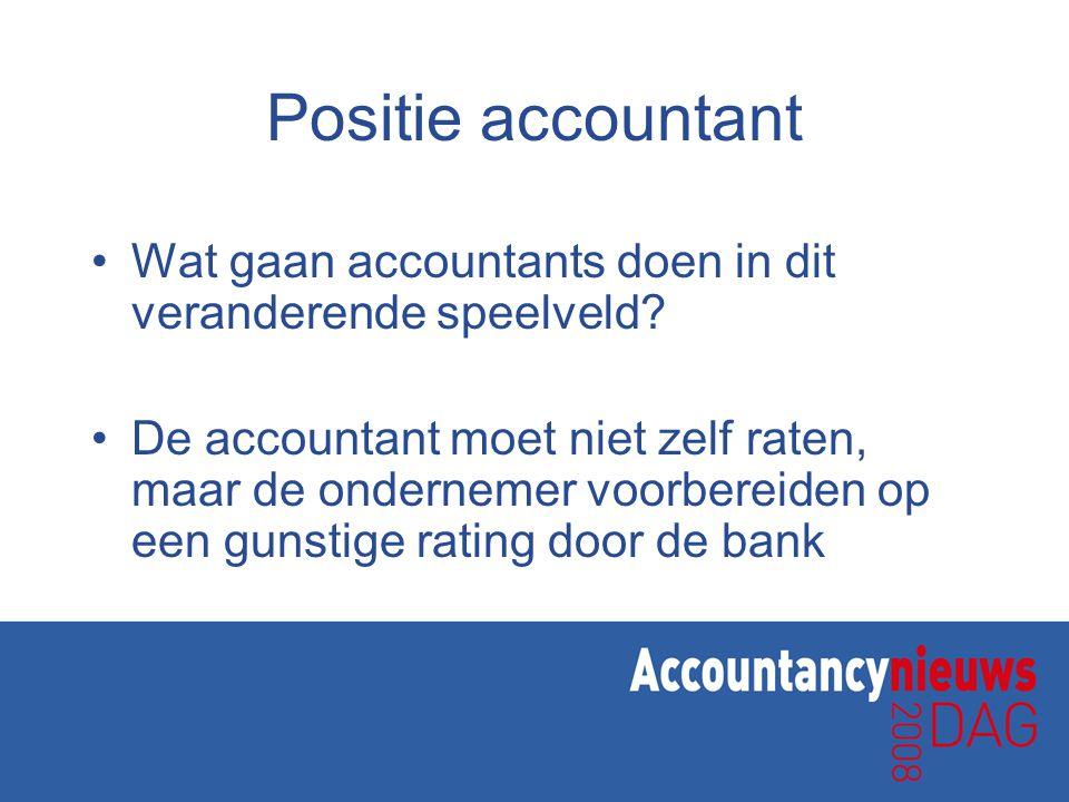 Positie accountant •Wat gaan accountants doen in dit veranderende speelveld.