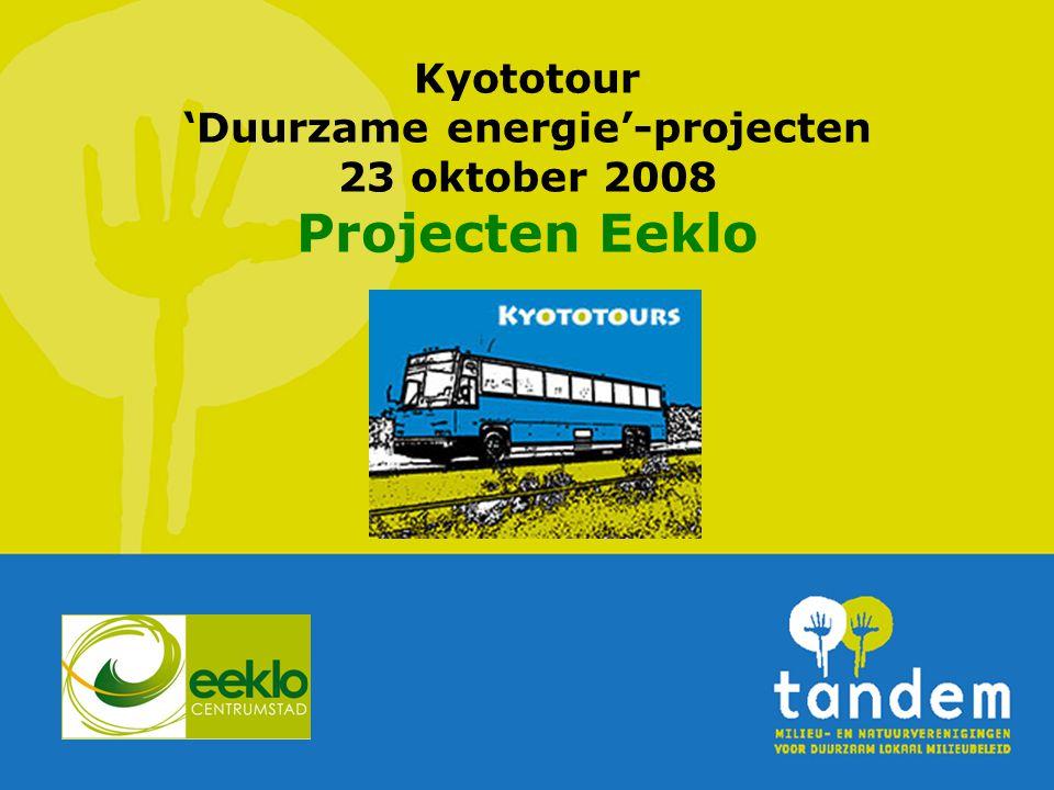 Kyototour 'Duurzame energie'-projecten 23 oktober 2008 Projecten Eeklo