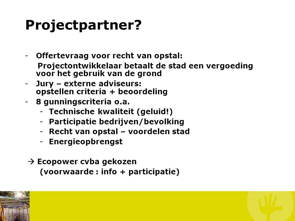 Projectpartner? -Offertevraag voor recht van opstal: Projectontwikkelaar betaalt de stad een vergoeding voor het gebruik van de grond -Jury – externe