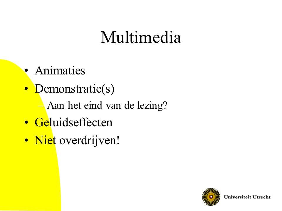 Hoe ga je de presentatie geven? •Met beamer –Powerpoint –LaTeX en pdf-file •Met overhead slides •Op bord •Anders… •Combinatie