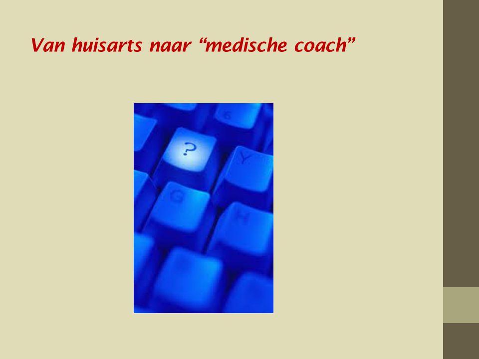 Van huisarts naar medische coach