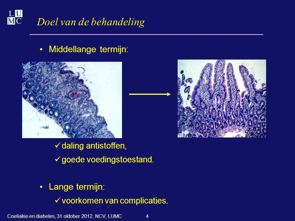 4 Doel van de behandeling • Middellange termijn :  daling antistoffen,  goede voedingstoestand. • Lange termijn :  voorkomen van complicaties. Coel