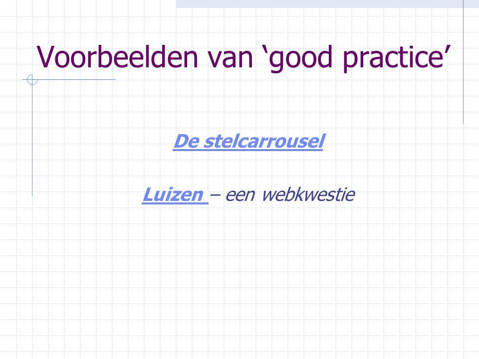 Voorbeelden van 'good practice' De stelcarrousel Luizen Luizen – een webkwestie