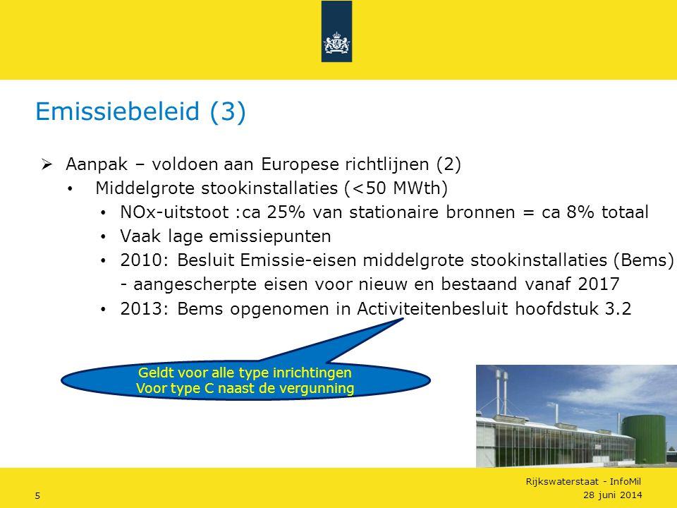 Rijkswaterstaat - InfoMil 5  Aanpak – voldoen aan Europese richtlijnen (2) • Middelgrote stookinstallaties (<50 MWth) • NOx-uitstoot :ca 25% van stat