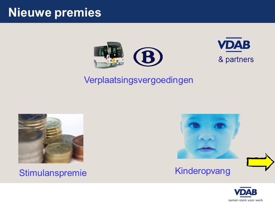 Nieuwe premies Verplaatsingsvergoedingen Kinderopvang & partners Stimulanspremie