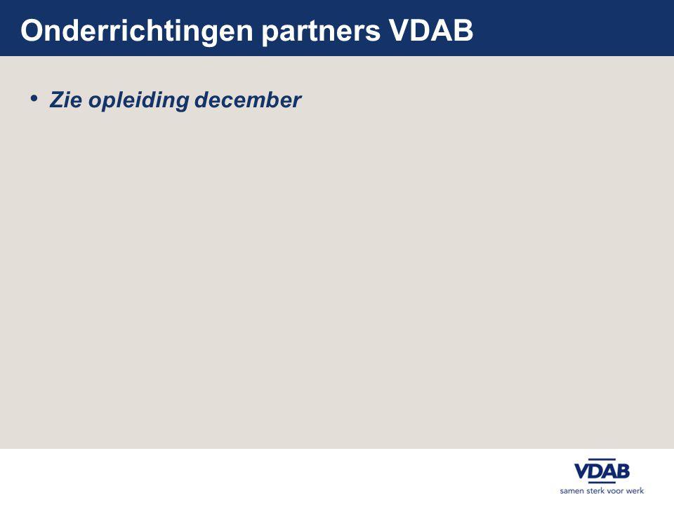 Onderrichtingen partners VDAB • Zie opleiding december