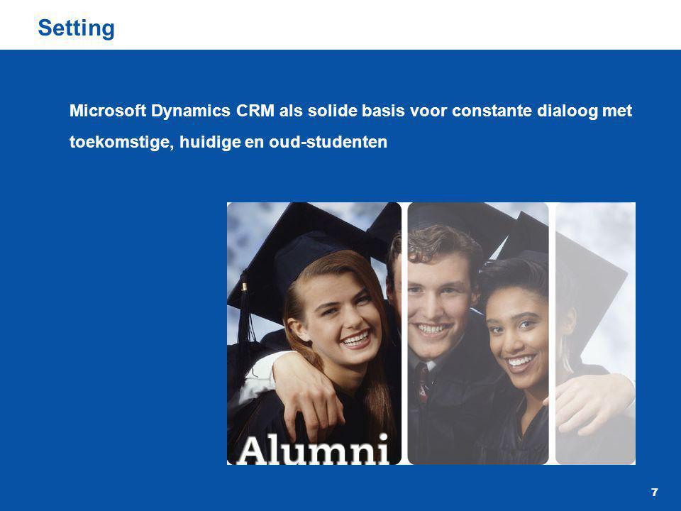 7 Setting Microsoft Dynamics CRM als solide basis voor constante dialoog met toekomstige, huidige en oud-studenten