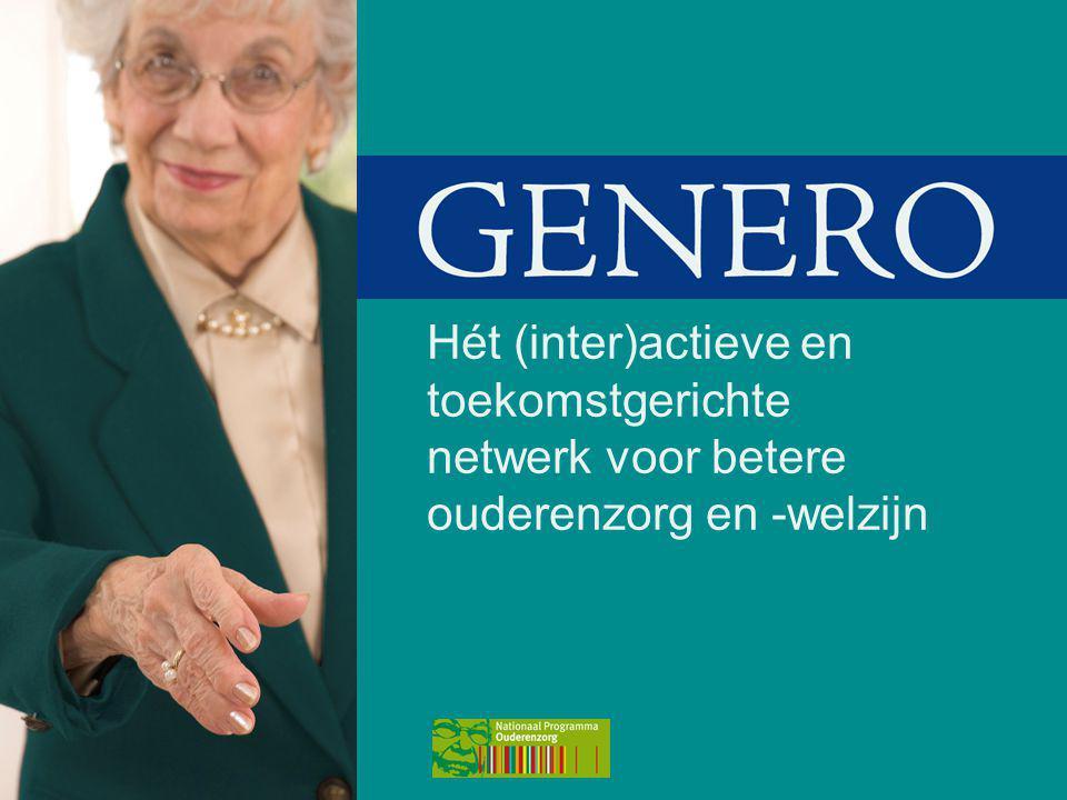 Hét (inter)actieve en toekomstgerichte netwerk voor betere ouderenzorg en -welzijn