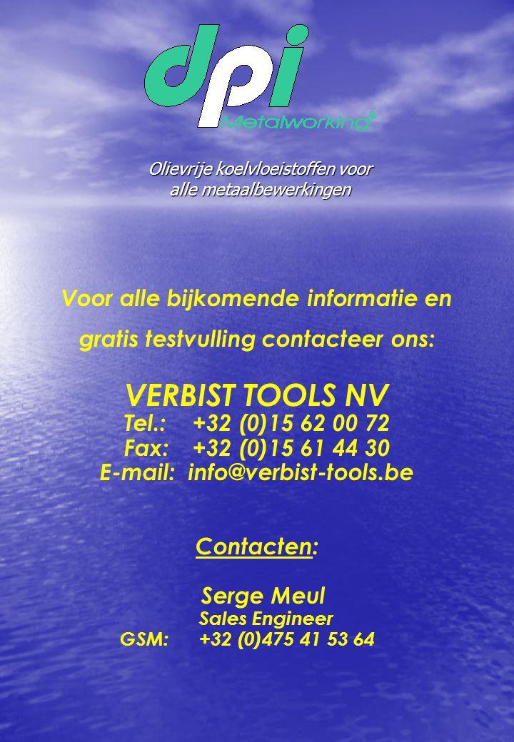 Voor alle bijkomende informatie en gratis testvulling contacteer ons: VERBIST TOOLS NV Tel.:+32 (0)15 62 00 72 Fax:+32 (0)15 61 44 30 E-mail: info@ver