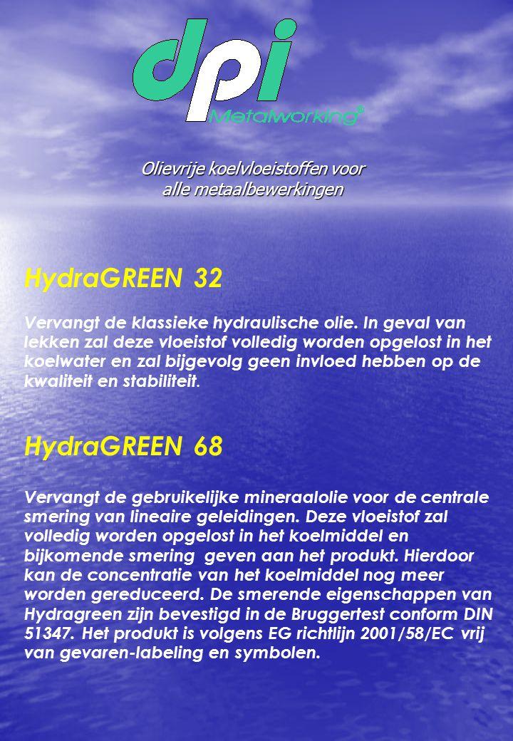Olievrije koelvloeistoffen voor alle metaalbewerkingen HydraGREEN 32 Vervangt de klassieke hydraulische olie. In geval van lekken zal deze vloeistof v