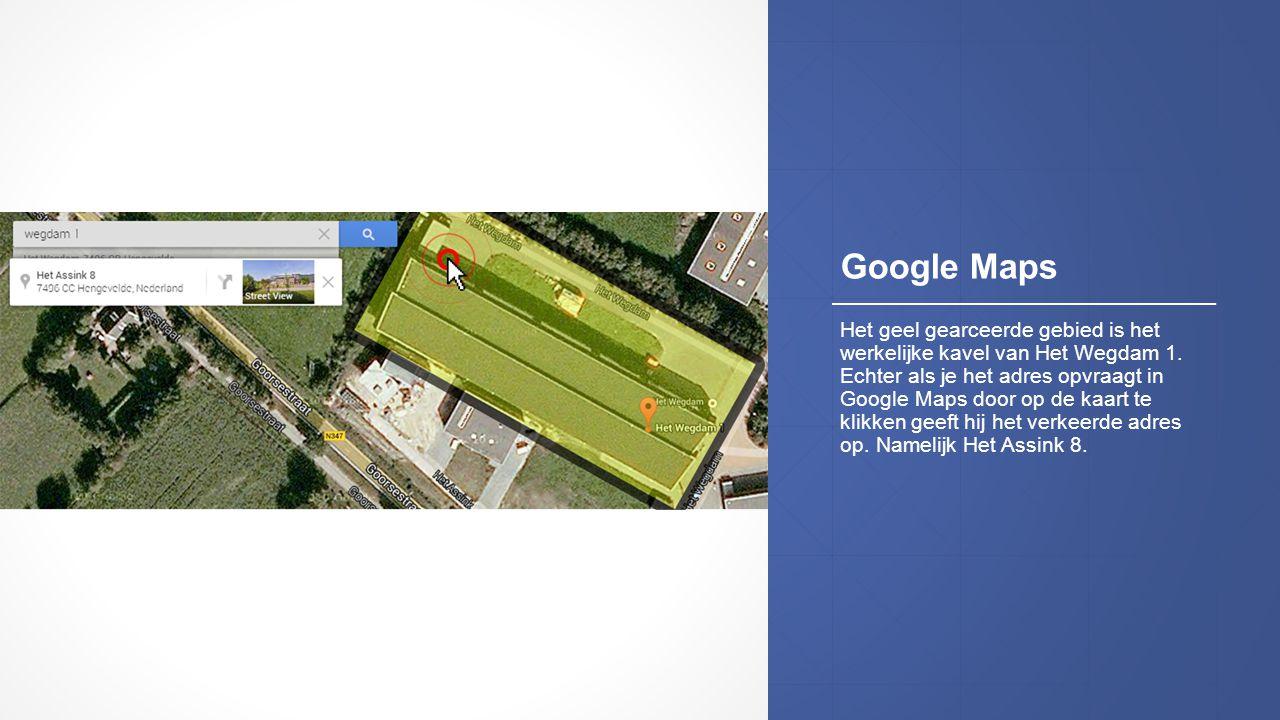 Google Maps Het geel gearceerde gebied is het werkelijke kavel van Het Wegdam 1. Echter als je het adres opvraagt in Google Maps door op de kaart te k