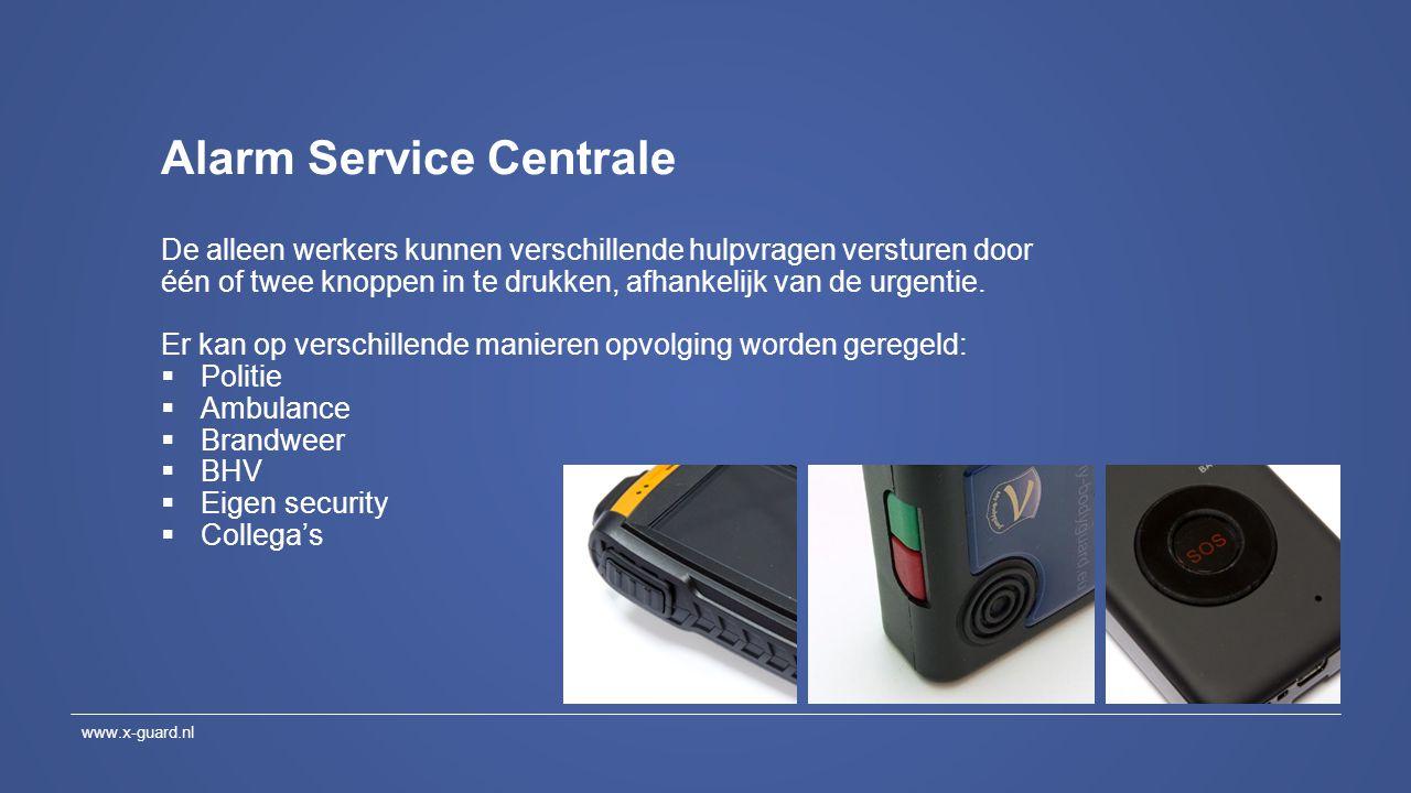Alarm Service Centrale De alleen werkers kunnen verschillende hulpvragen versturen door één of twee knoppen in te drukken, afhankelijk van de urgentie