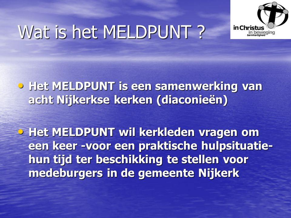 Wat is het MELDPUNT .