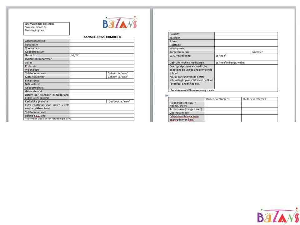 Aanmeldingsformulier Formulier waarop ouders alle persoonlijke gegevens (bekend op dat moment) en NAW-gegevens invullen.