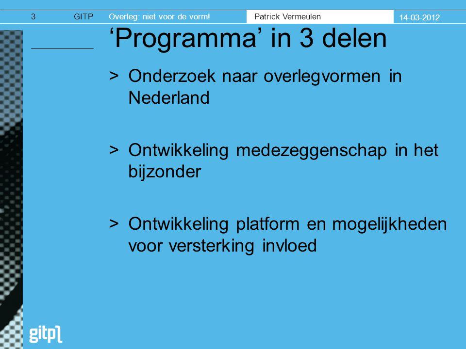 Patrick Vermeulen GITPOverleg: niet voor de vorm.