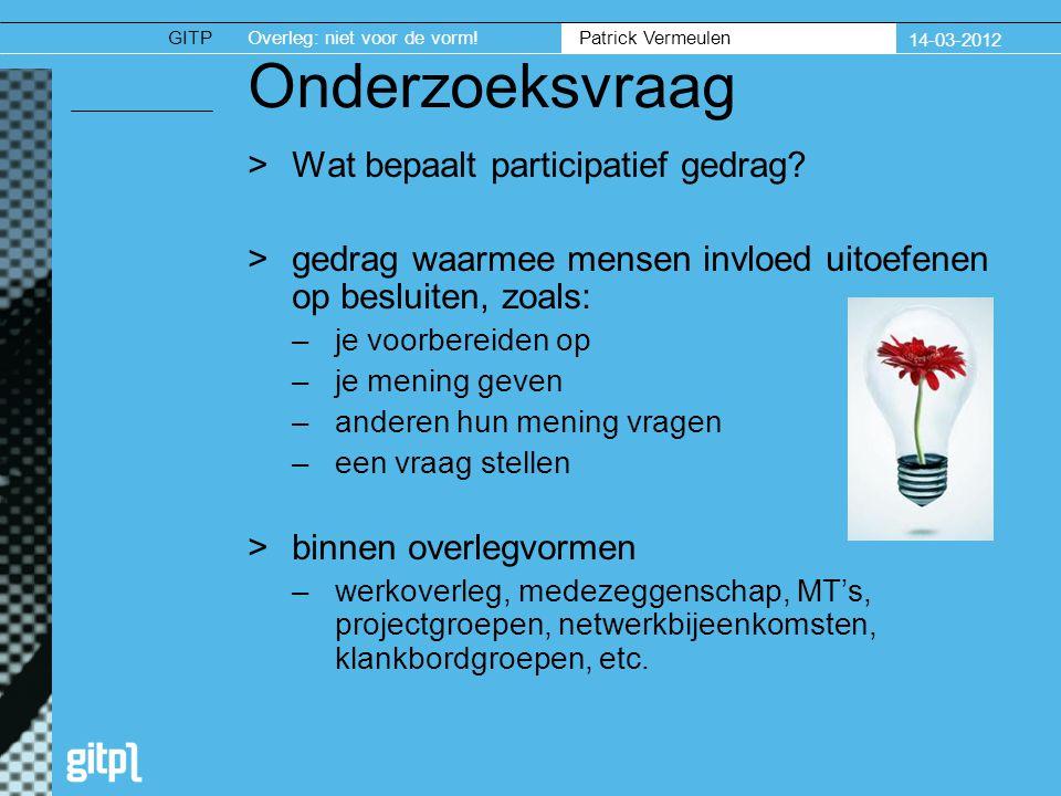 GITPOverleg: niet voor de vorm.Patrick Vermeulen 14-03-2012 26 OR aantrekkelijk.