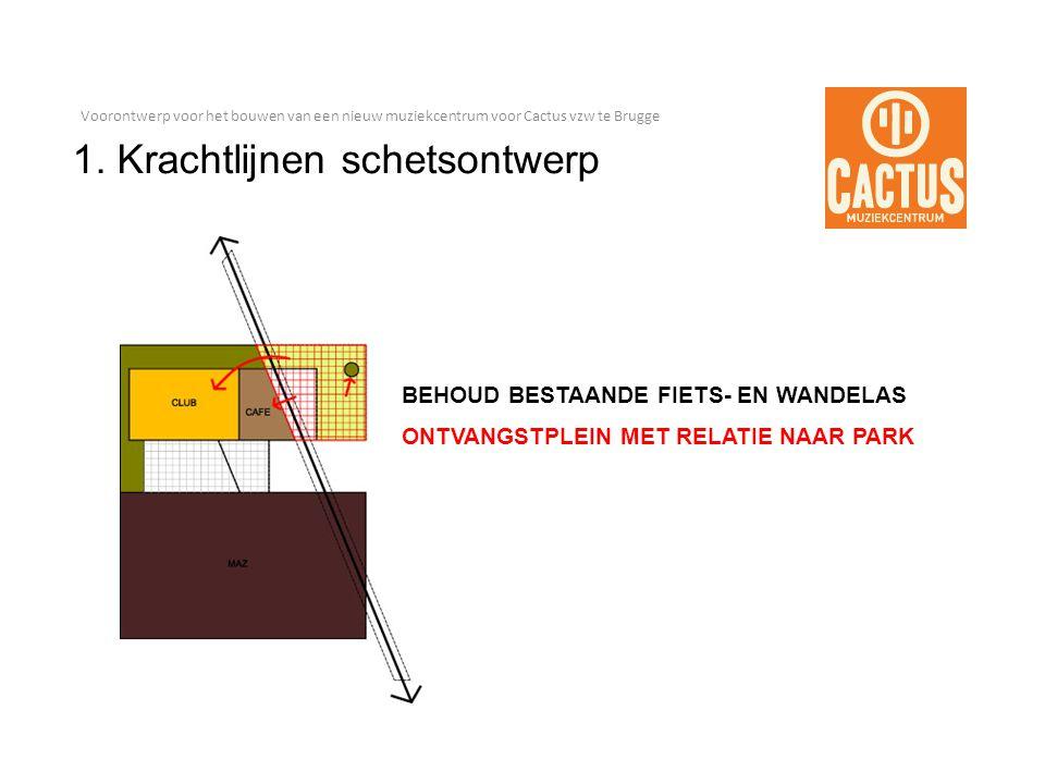 Voorontwerp voor het bouwen van een nieuw muziekcentrum voor Cactus vzw te Brugge 1.