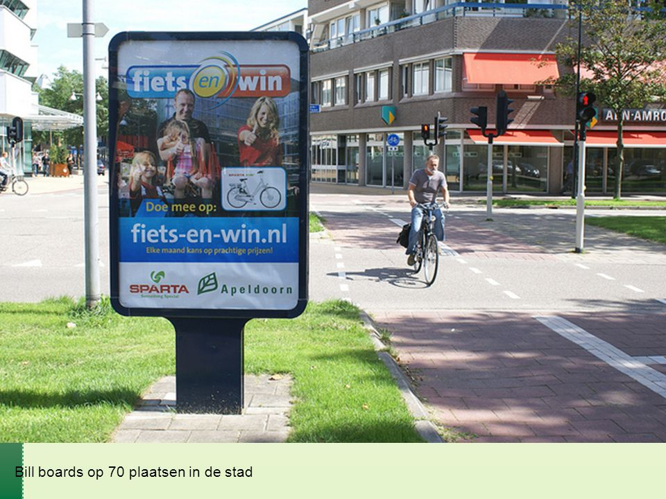 Bill boards op 70 plaatsen in de stad