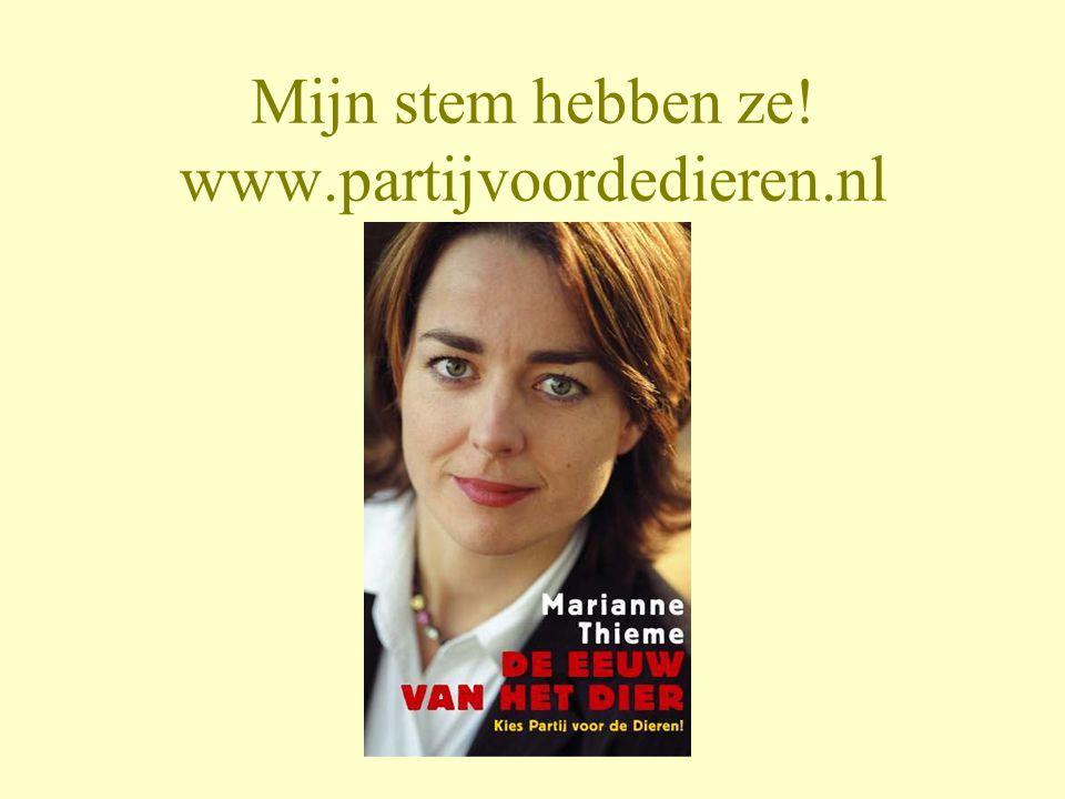 Mijn stem hebben ze! www.partijvoordedieren.nl