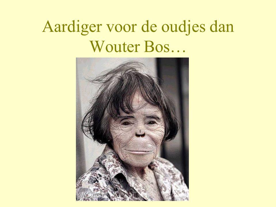 Aardiger voor de oudjes dan Wouter Bos…