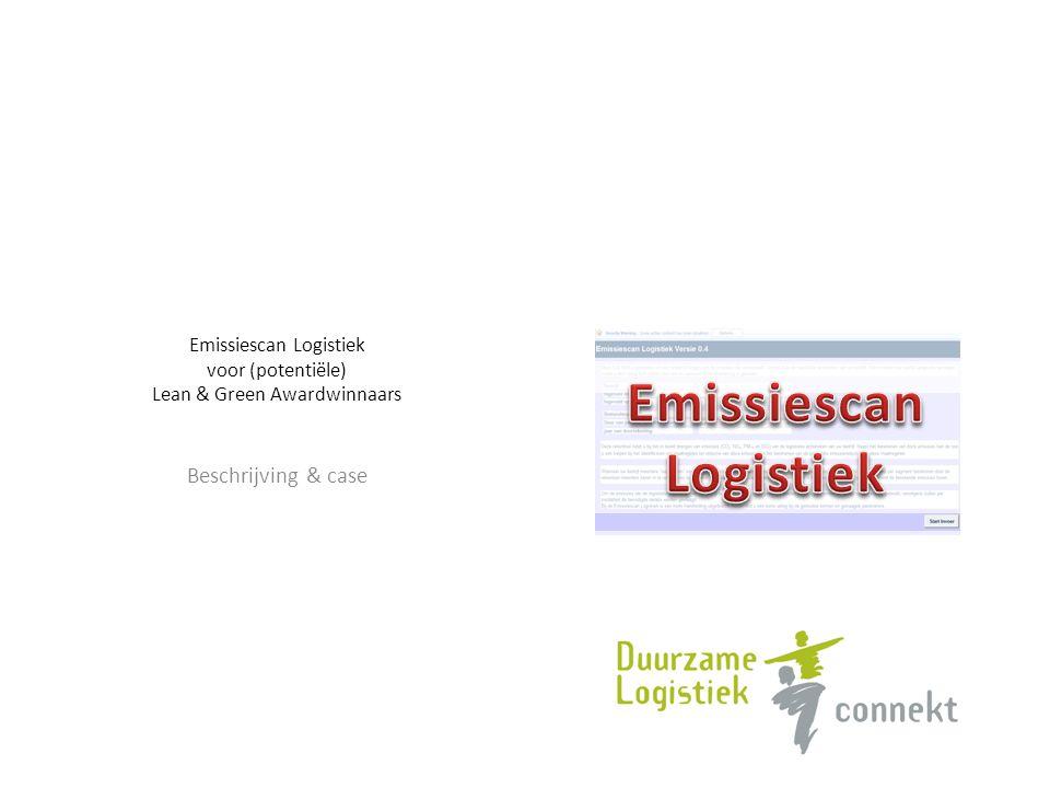 Emissiescan Logistiek voor (potentiële) Lean & Green Awardwinnaars Beschrijving & case