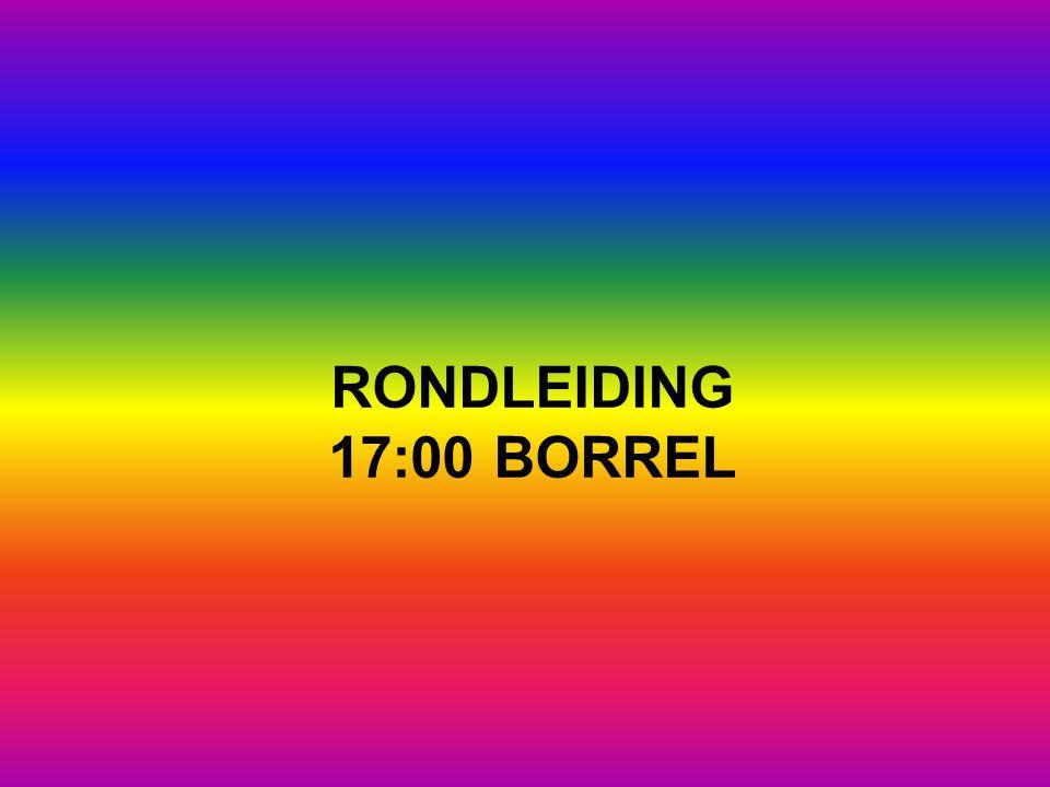 RONDLEIDING 17:00 BORREL