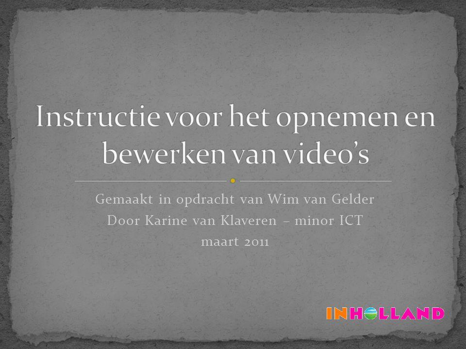 Gemaakt in opdracht van Wim van Gelder Door Karine van Klaveren – minor ICT maart 2011