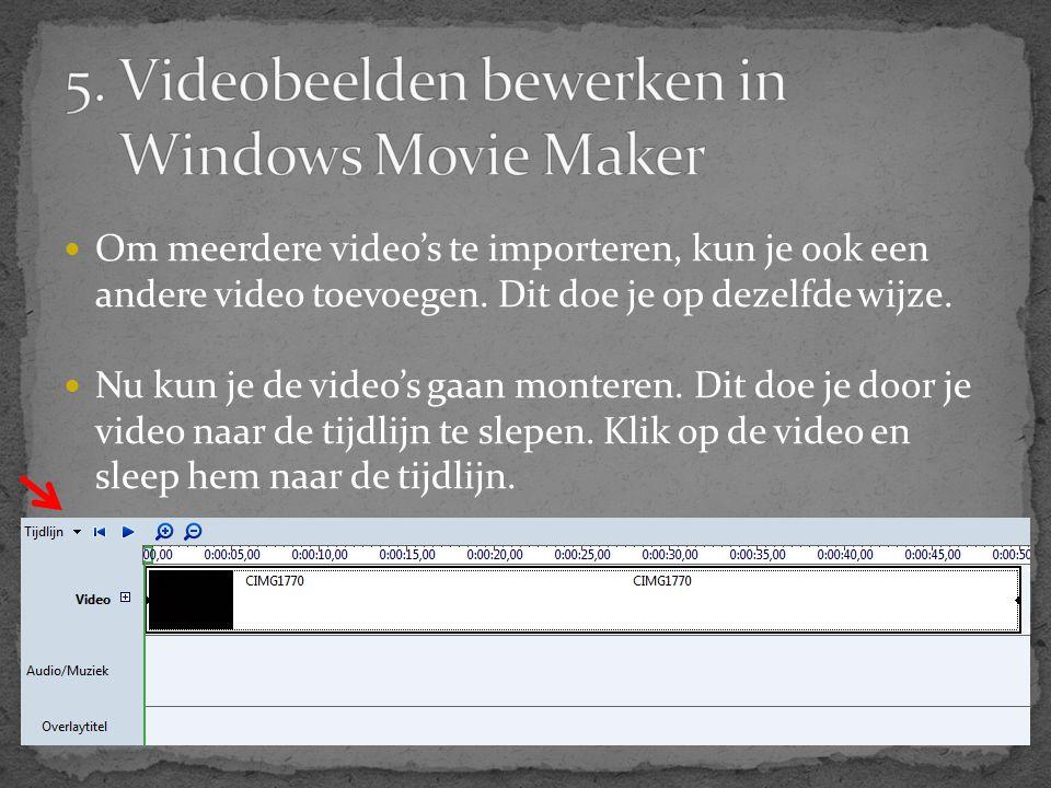  Om meerdere video's te importeren, kun je ook een andere video toevoegen. Dit doe je op dezelfde wijze.  Nu kun je de video's gaan monteren. Dit do