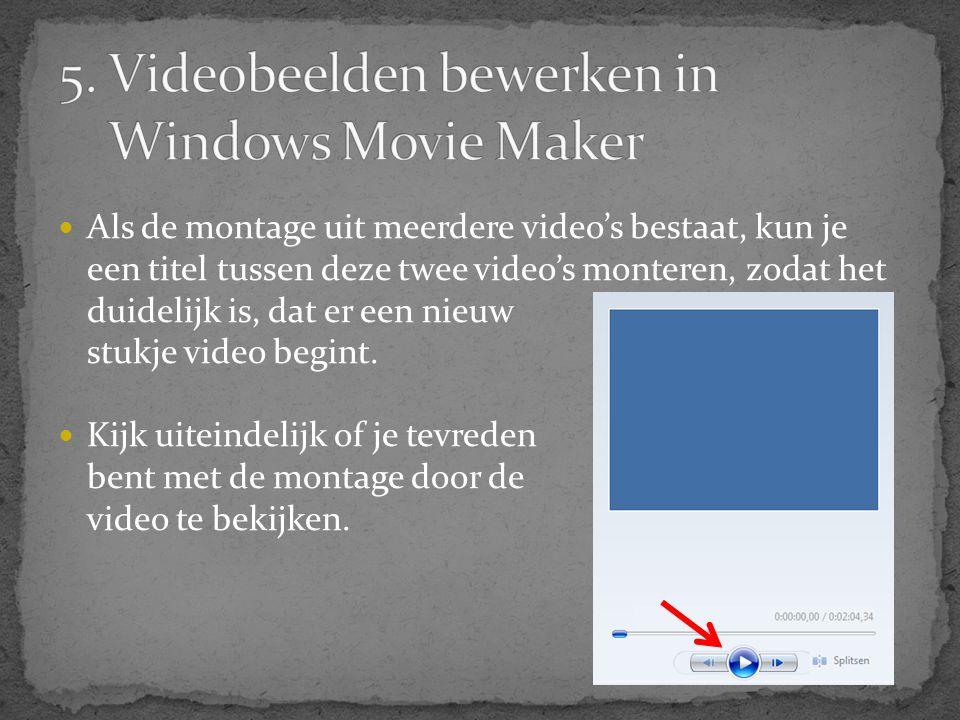  Als de montage uit meerdere video's bestaat, kun je een titel tussen deze twee video's monteren, zodat het duidelijk is, dat er een nieuw stukje vid
