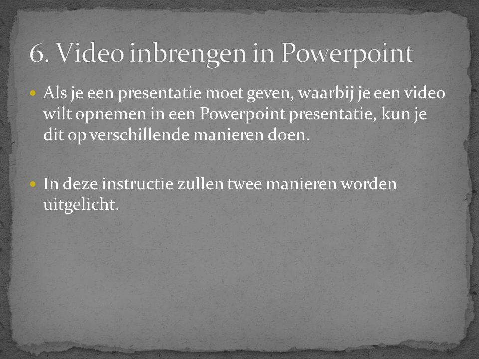  Als je een presentatie moet geven, waarbij je een video wilt opnemen in een Powerpoint presentatie, kun je dit op verschillende manieren doen.  In