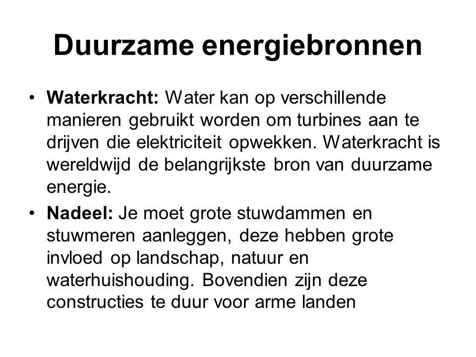 •Waterkracht: Water kan op verschillende manieren gebruikt worden om turbines aan te drijven die elektriciteit opwekken. Waterkracht is wereldwijd de