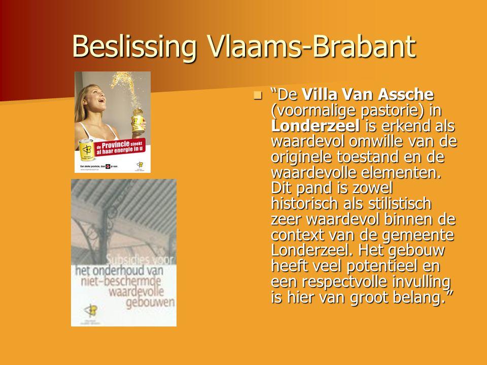 """Beslissing Vlaams-Brabant  """"De Villa Van Assche (voormalige pastorie) in Londerzeel is erkend als waardevol omwille van de originele toestand en de w"""