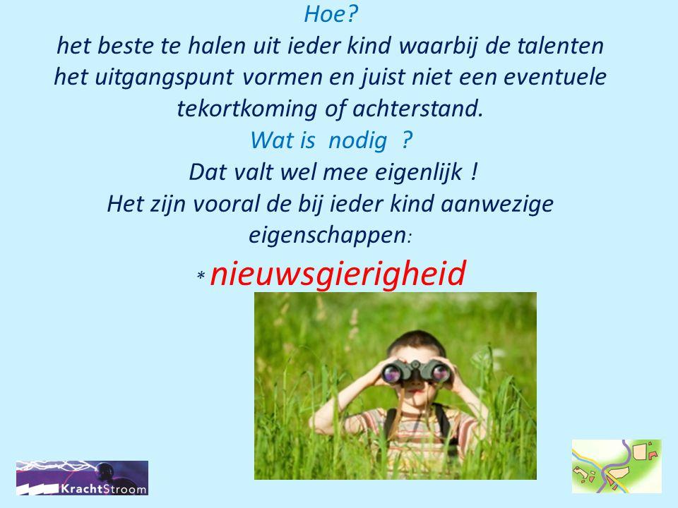 3.Profiel verborgen talenten Sommige leerlingen leren beter met hun handen.